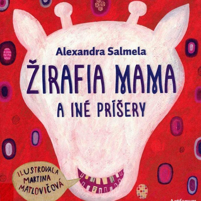 Slowakei |Alexandra Salmela und Martina Matlovičová: Die Giraffen-Mama und andere Monster
