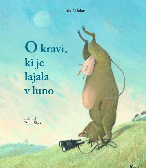 Slowenien | Ida Mlakar und Peter Škerl: Die Kuh, die den Mond anbellte