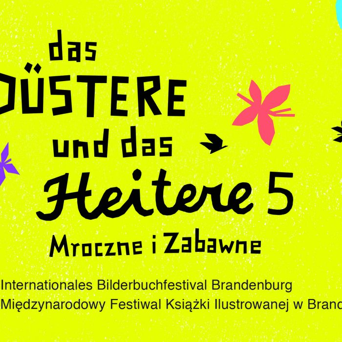 Das Düstere und das Heitere – 5. Internationales Bilderbuchfestival Brandenburg 2017