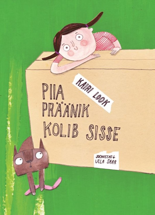 Piia Präänik kolib sisse (Pia Pfefferkorn zieht ein) Book Cover