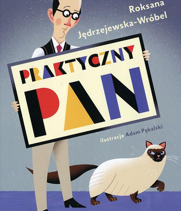 "Polen |Roksana Jędrzejewska-Wróbel und Adam Pękalski ""Der praktische Herr"""