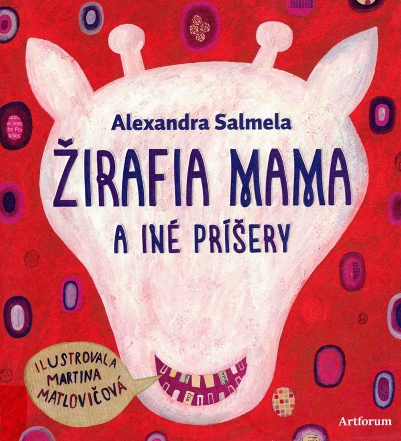 Žirafia mama a ine príšery (Die Giraffen-Mama und andere Monster) Book Cover
