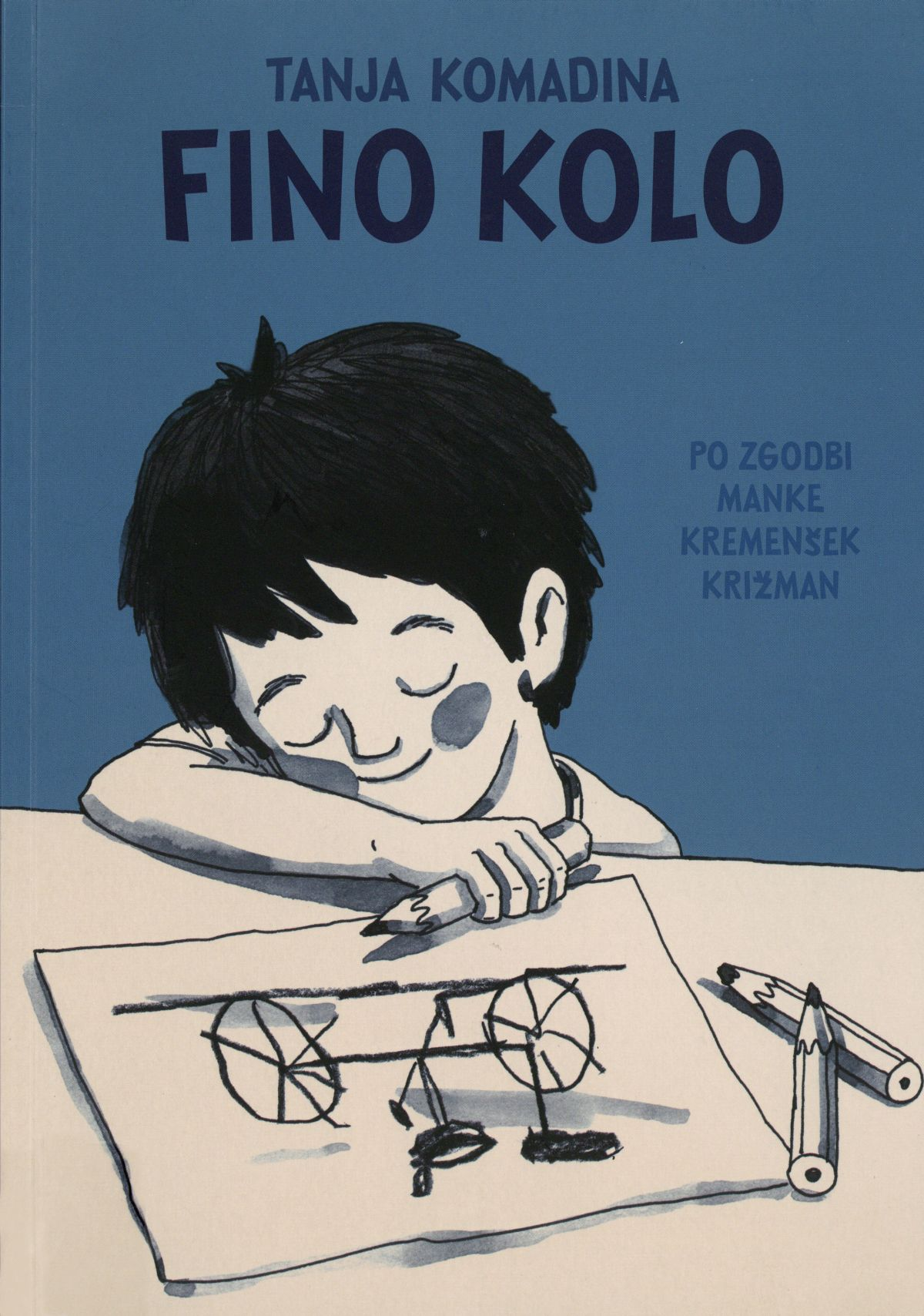 Fino kolo. Po zgodbi Manke Kremenšek Križman (Das schöne Fahrrad. Nach einer Geschichte von Manka Kremenšek Križman) Book Cover