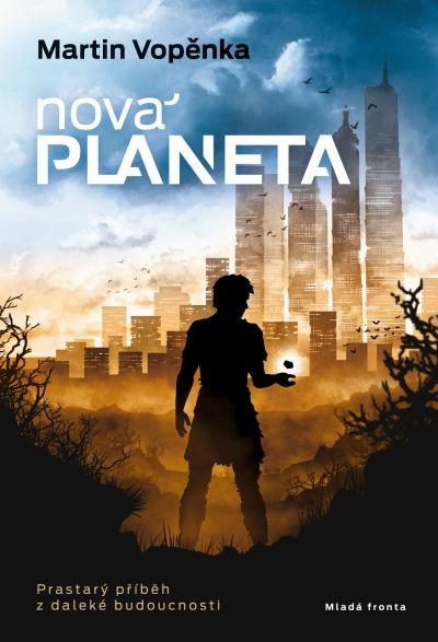 Nová planeta. Prastarý příběh z daleké budoucnosti (Der neue Planet. Eine alte Geschichte aus der fernen Zukunft) Book Cover