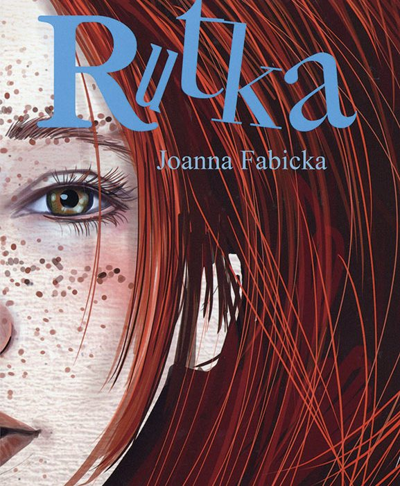 "Polen |Joanna Fabicka ""Rutka"""