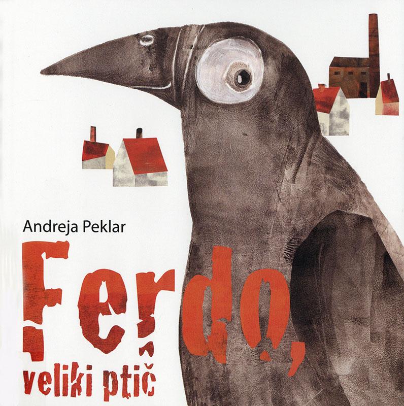Ferdo, veliki ptič (Ferdo, der riesige Vogel) Book Cover
