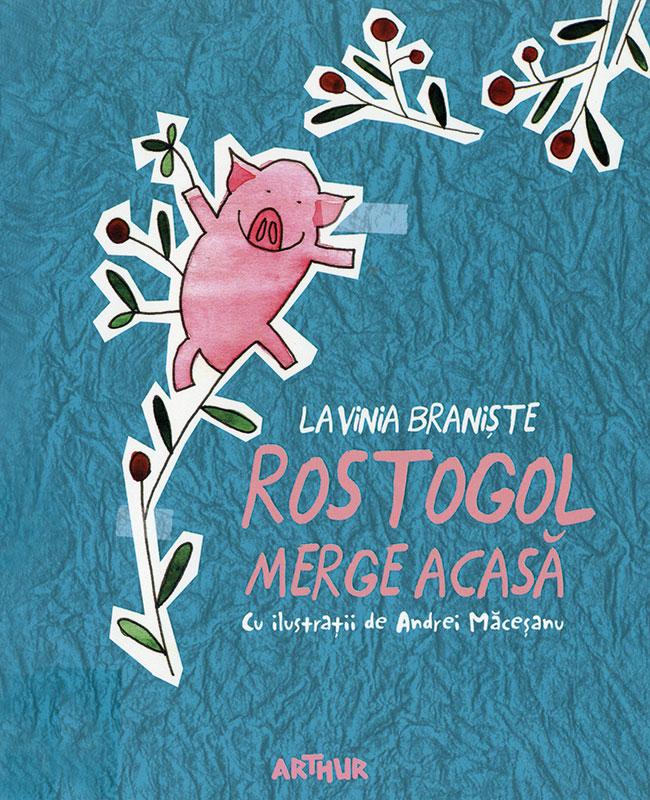 Rostogol merge acasă (Rostogol geht nach Hause) Book Cover