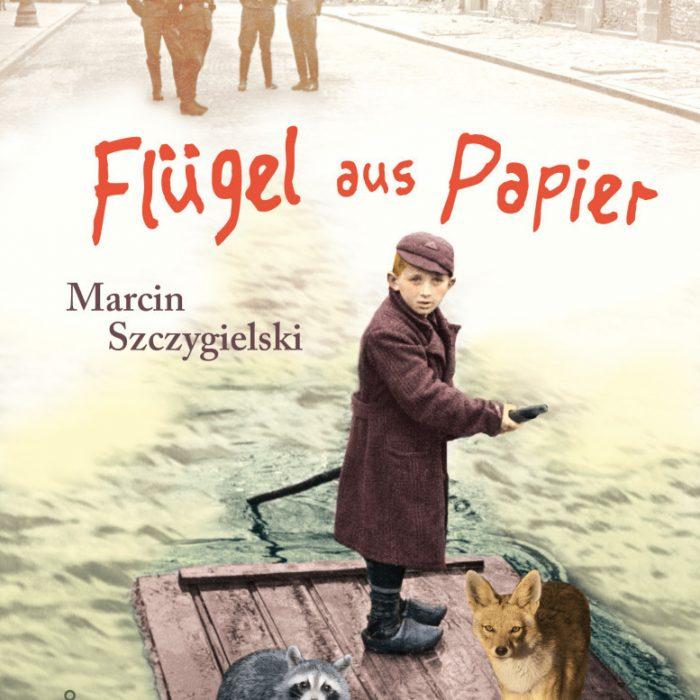 "Polen |Marcin Szczygielski ""Flügel aus Papier"""