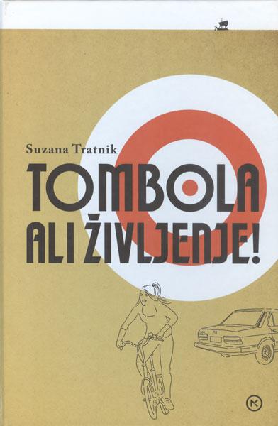Tombola ali življenje! (Bingo oder Leben) Book Cover
