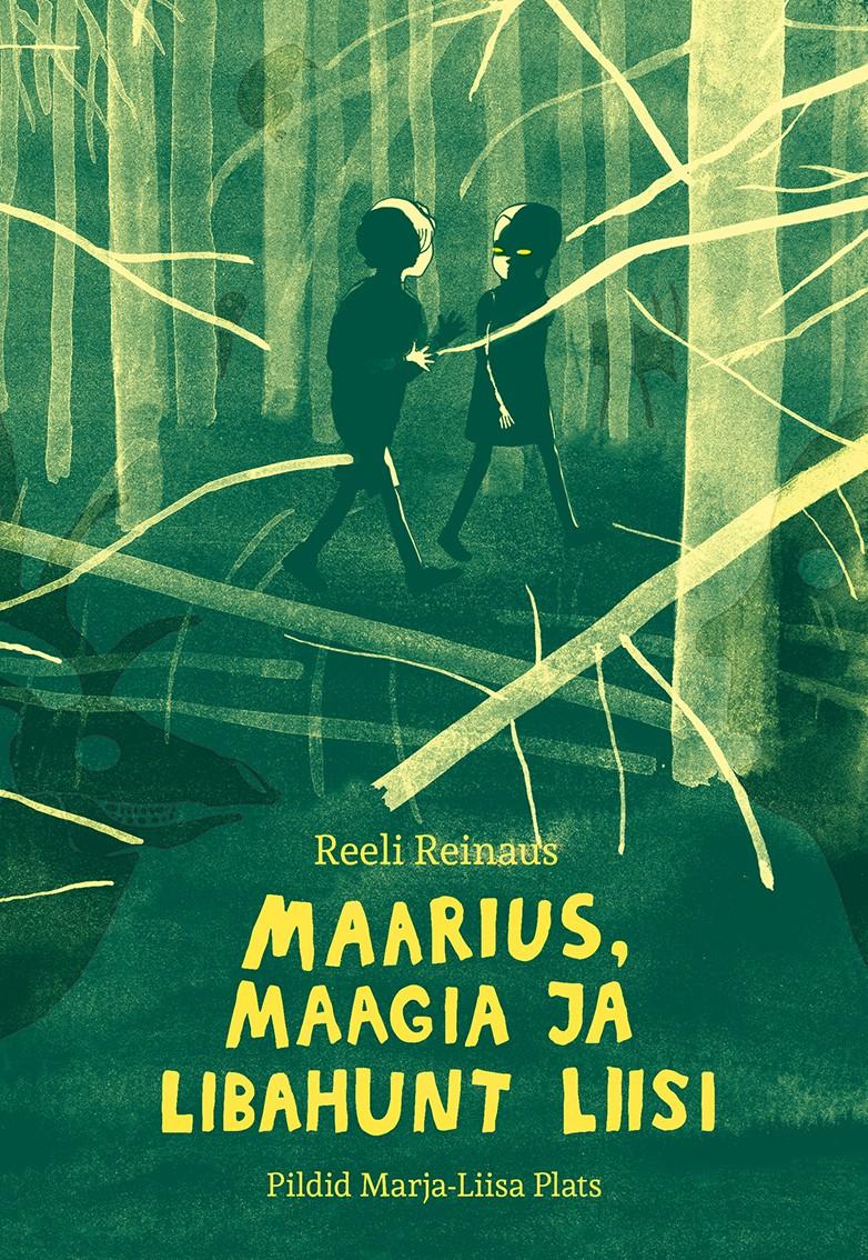 Maarius, maagia ja libahunt Liisi (Marius, Magie und Lisa die Werwölfin) Book Cover