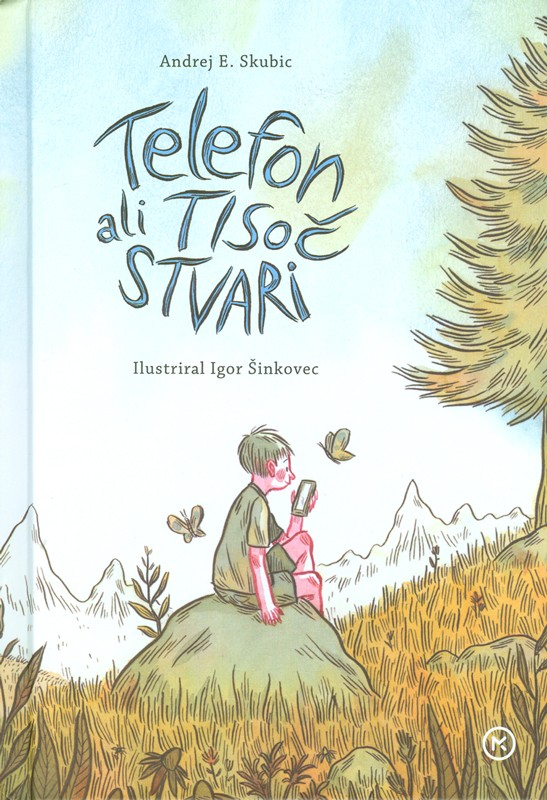 Telefon ali Tisoč stvari (Das Telefon oder tausend Dinge) Book Cover