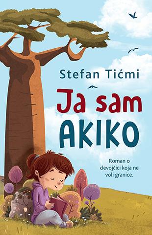 Ja sam Akiko (Ich bin Akiko) Book Cover