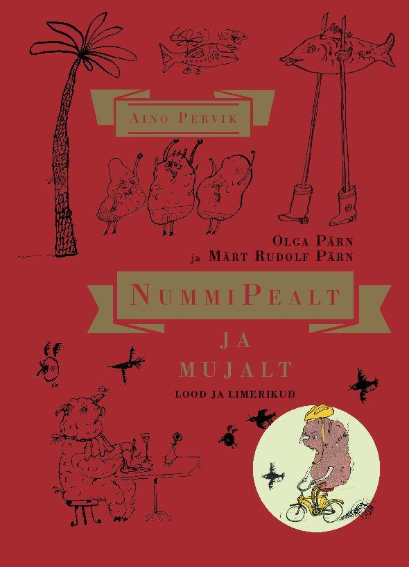 NummiPealt ja mujalt. Lood ja limerikud (BonnyHead und darüber hinaus. Geschichten und Limericks) Book Cover