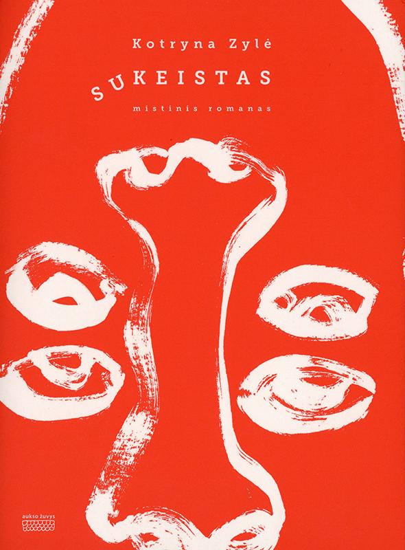 Sukeistas. Mistinis romanas (Swapped. A mystical novel) Book Cover