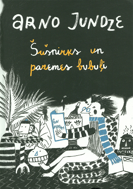 Šušnirks un pazemes bubuļi (Sniffsnuff and the Underground Frights) Book Cover